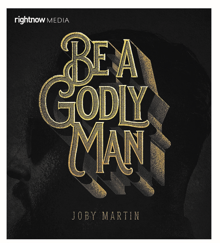 Be a Godly Man.jpg